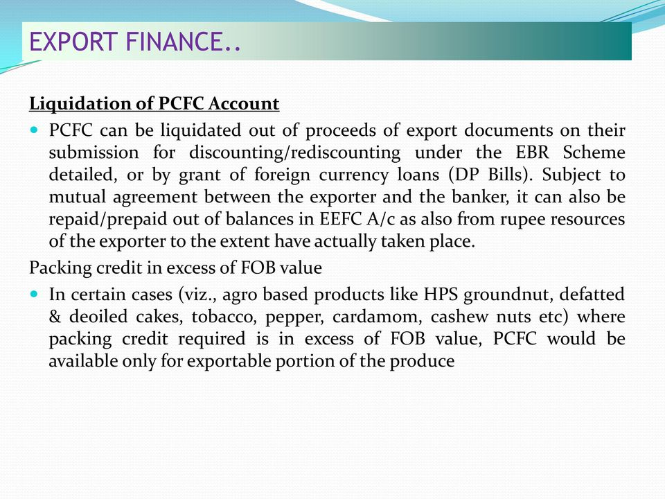foreign currency loans (DP Bills).