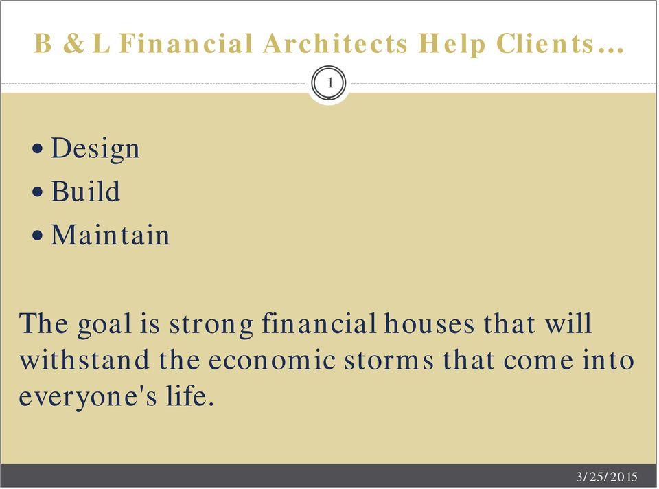 financial houses that will withstand the