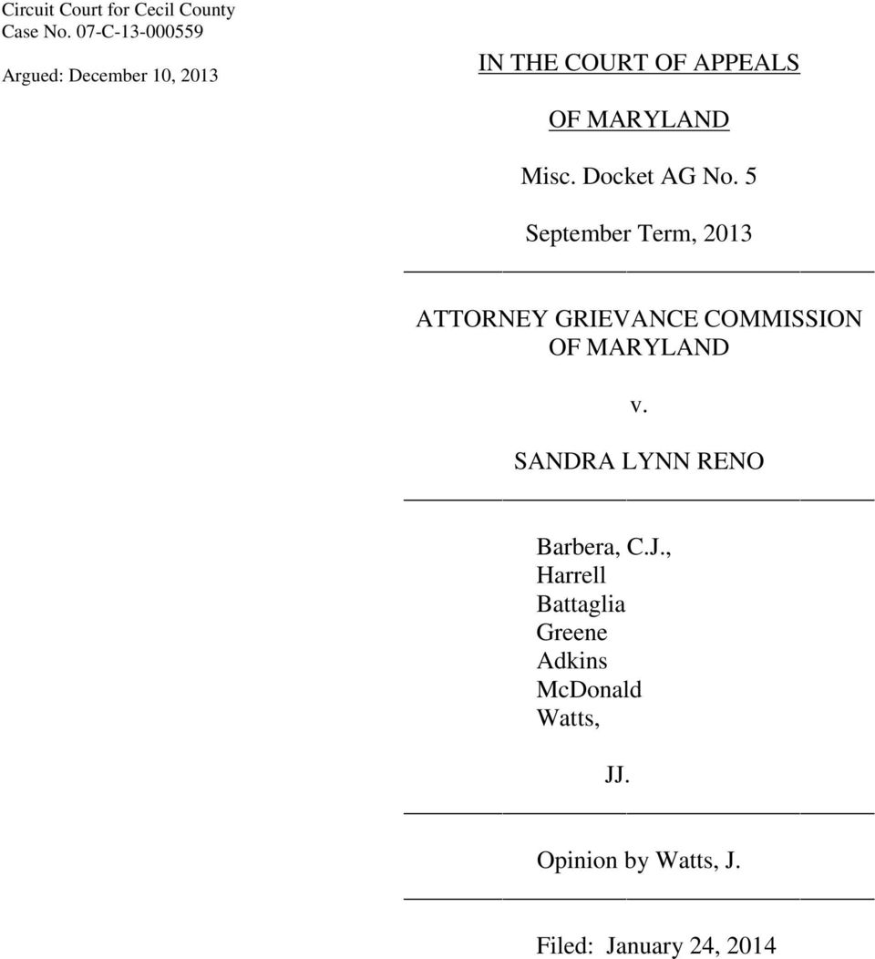 Docket AG No. 5 September Term, 2013 ATTORNEY GRIEVANCE COMMISSION OF MARYLAND v.