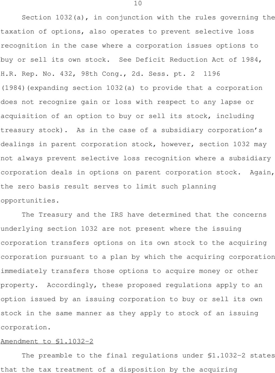 2 1196 (1984)(expanding section 1032(a) to provide that a corporation does not recognize gain or loss with respect to any lapse or acquisition of an option to buy or sell its stock, including