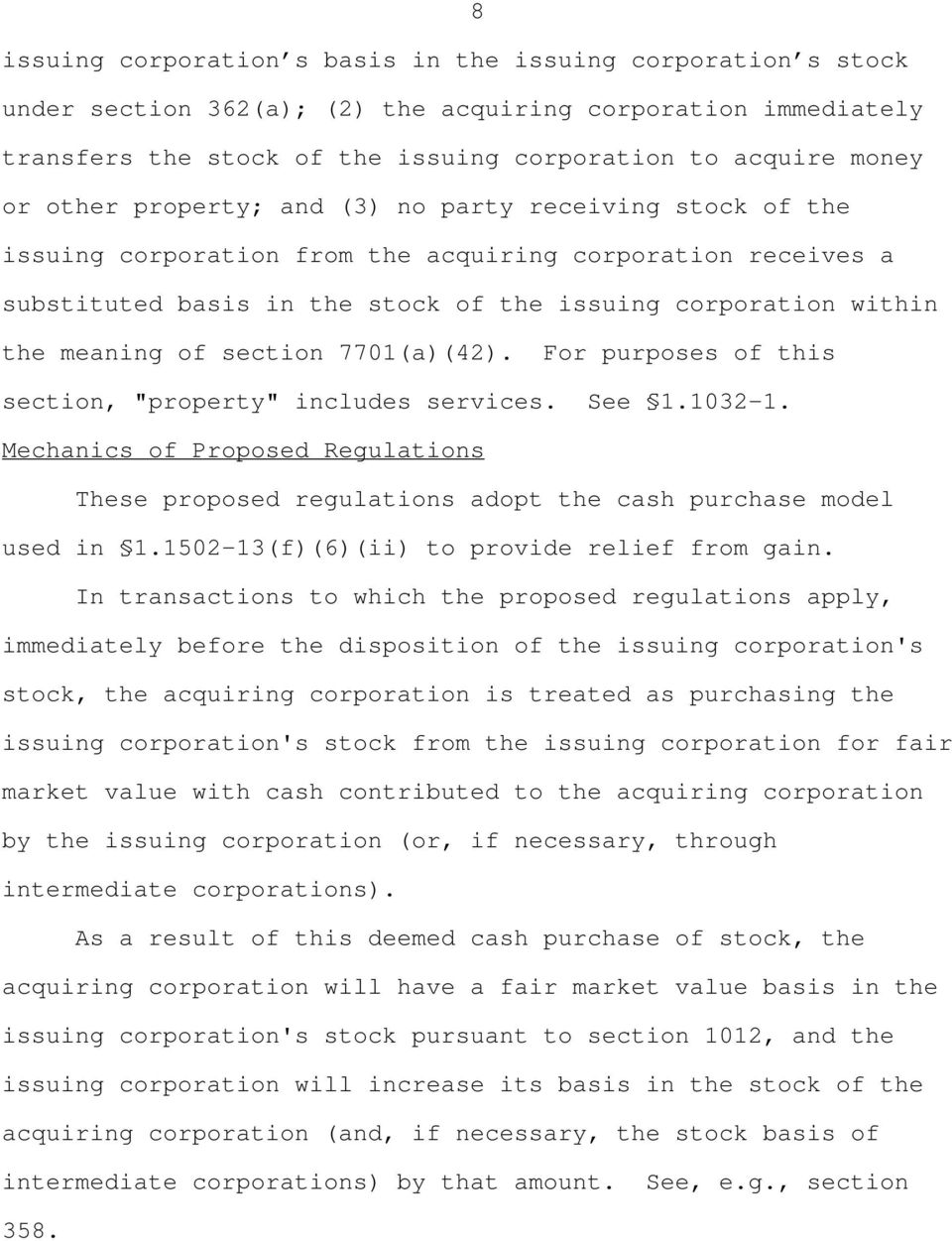 "section 7701(a)(42). For purposes of this section, ""property"" includes services. See 1.1032-1. Mechanics of Proposed Regulations These proposed regulations adopt the cash purchase model used in 1."