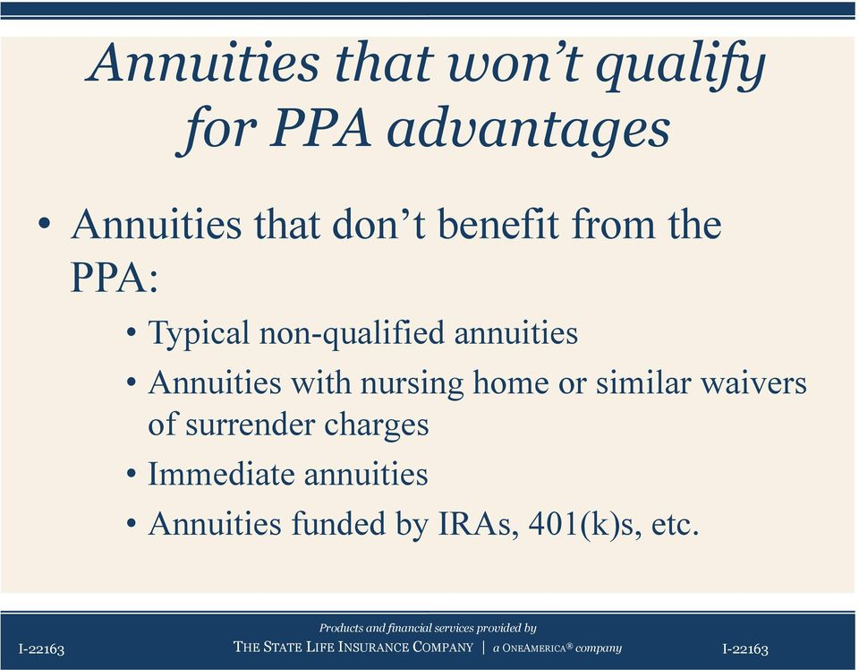 nursing home or similar waivers of surrender charges Immediate annuities
