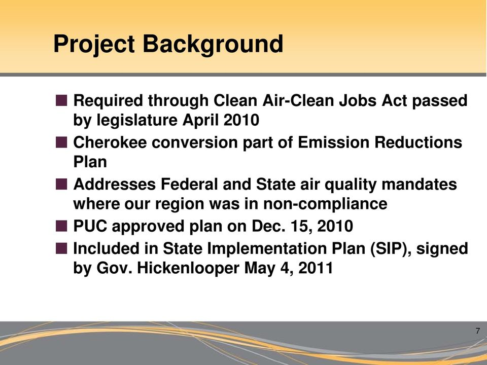 air quality mandates where our region was in non-compliance PUC approved plan on Dec.