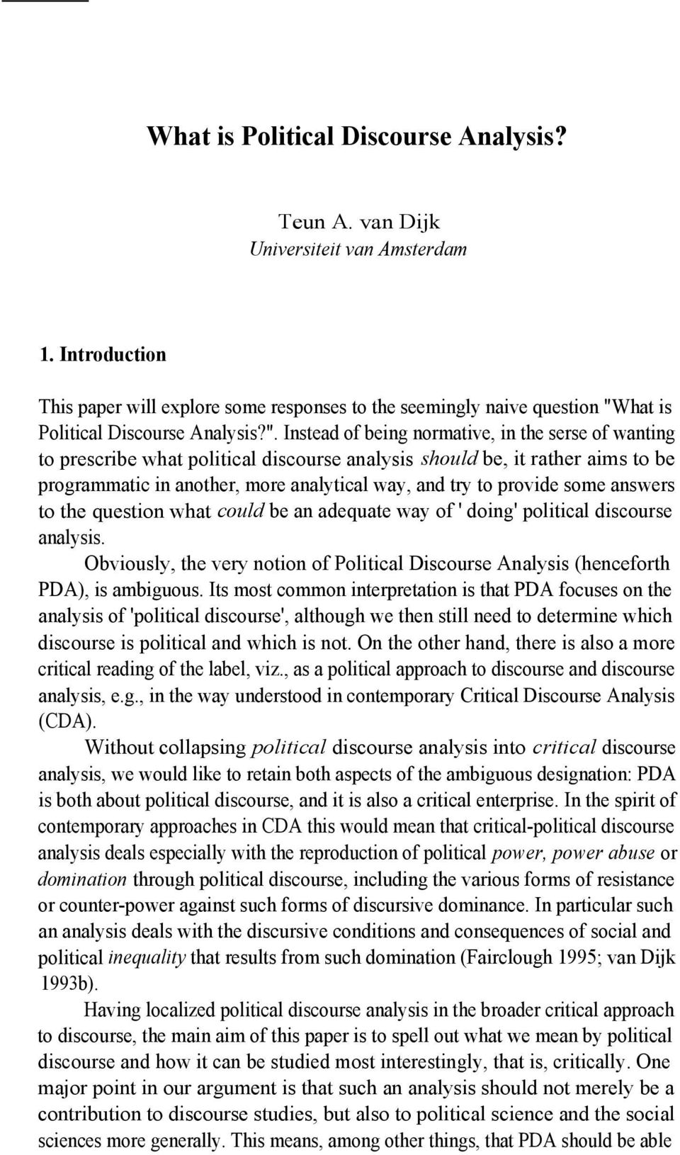 "hat is Political Discourse Analysis?""."