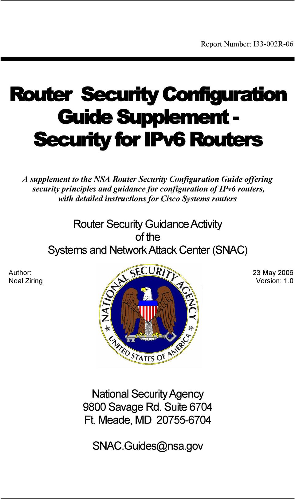instructions for Cisco Systems routers Router Security Guidance Activity of the Systems and Network Attack Center (SNAC)