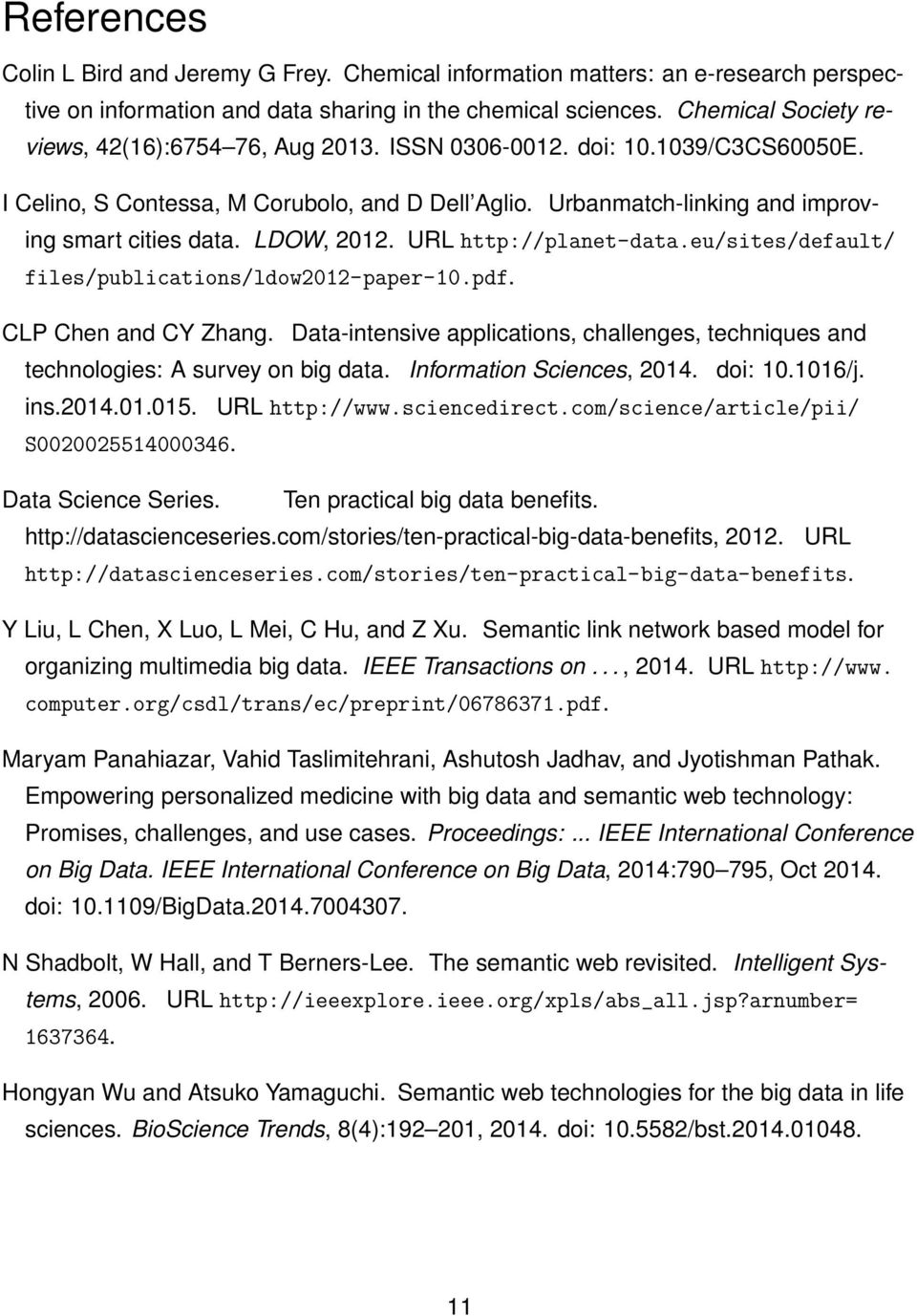 LDOW, 2012. URL http://planet-data.eu/sites/default/ files/publications/ldow2012-paper-10.pdf. CLP Chen and CY Zhang.