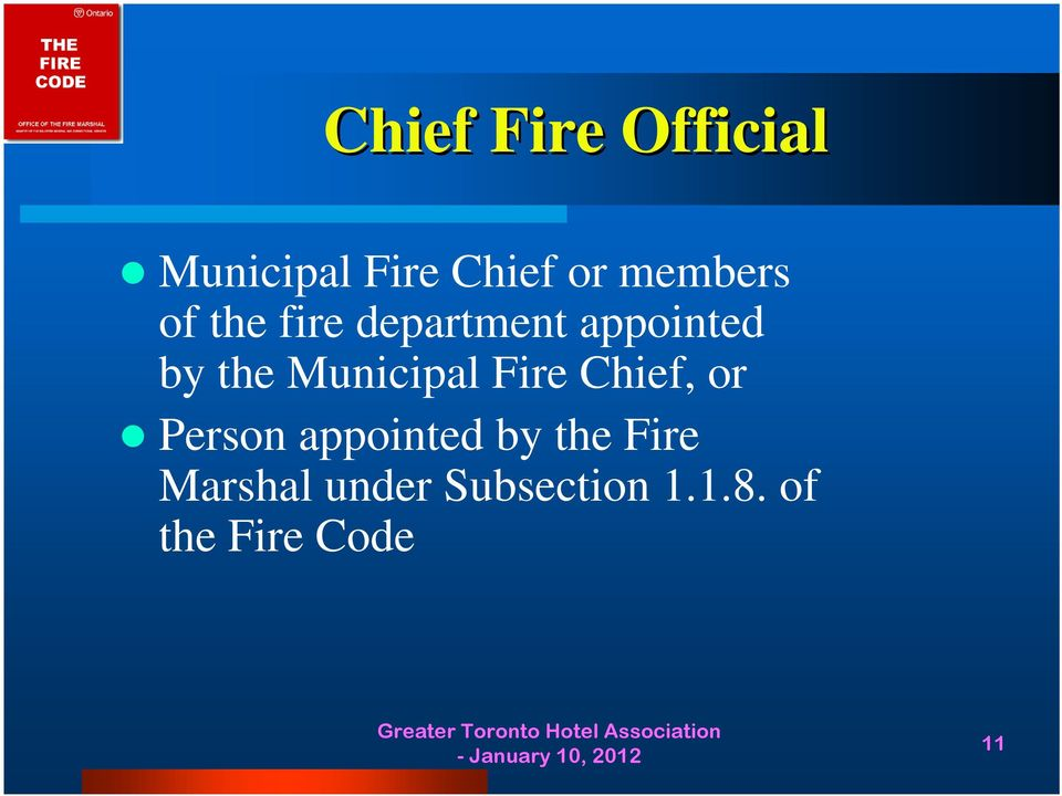 Municipal Fire Chief, or Person appointed by the