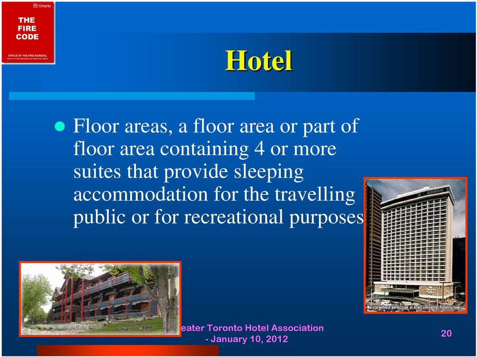provide sleeping accommodation for the