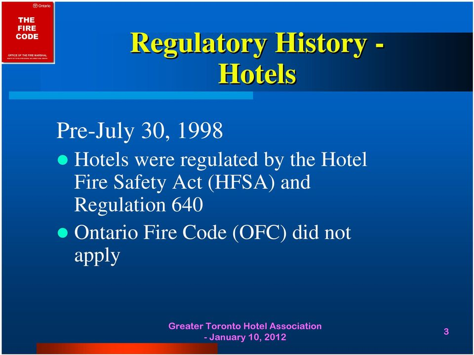 Fire Safety Act (HFSA) and Regulation