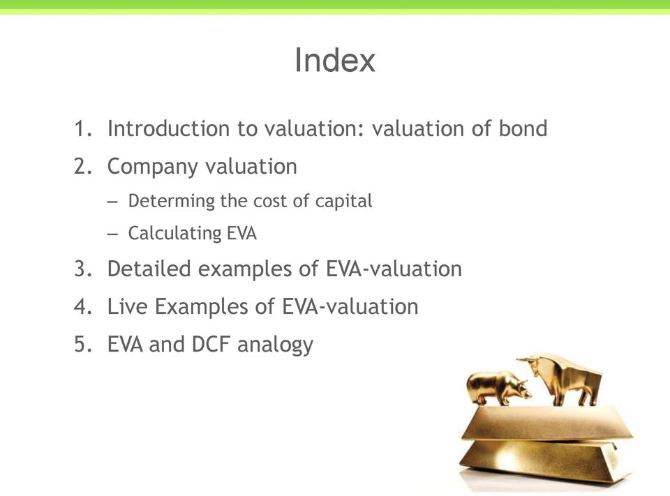Company valuation Determing the cost of capital