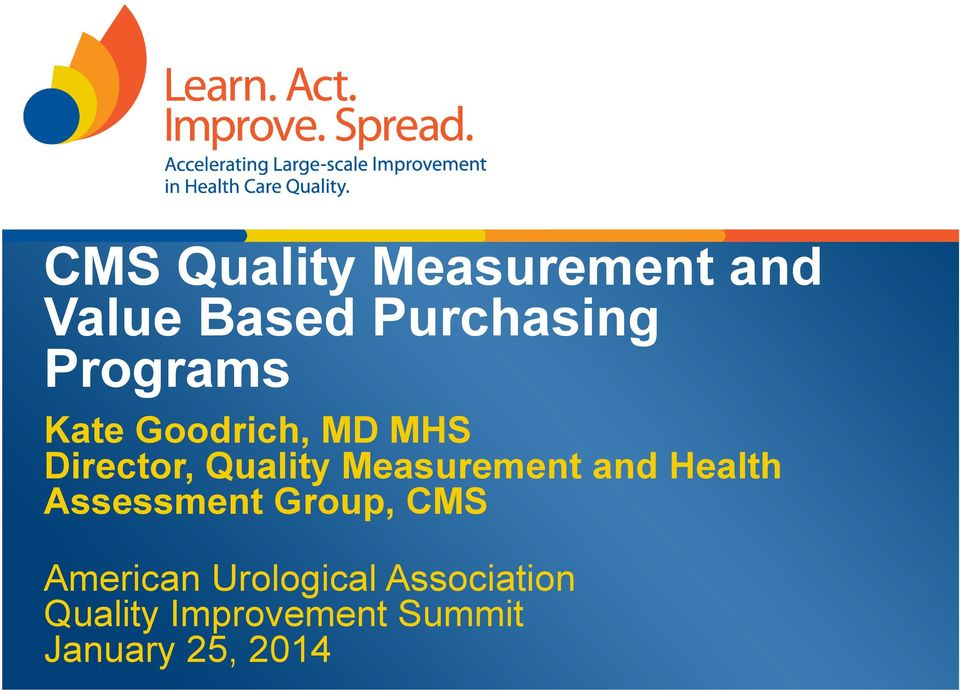 Measurement and Health Assessment Group, CMS American