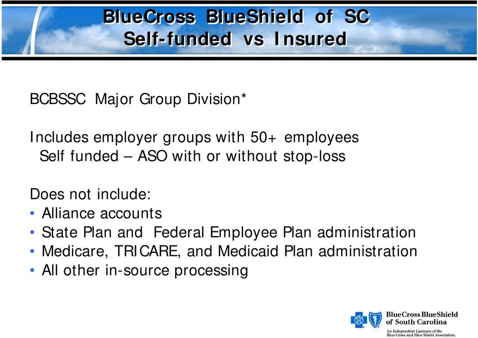 Alliance accounts State Plan and Federal Employee Plan administration