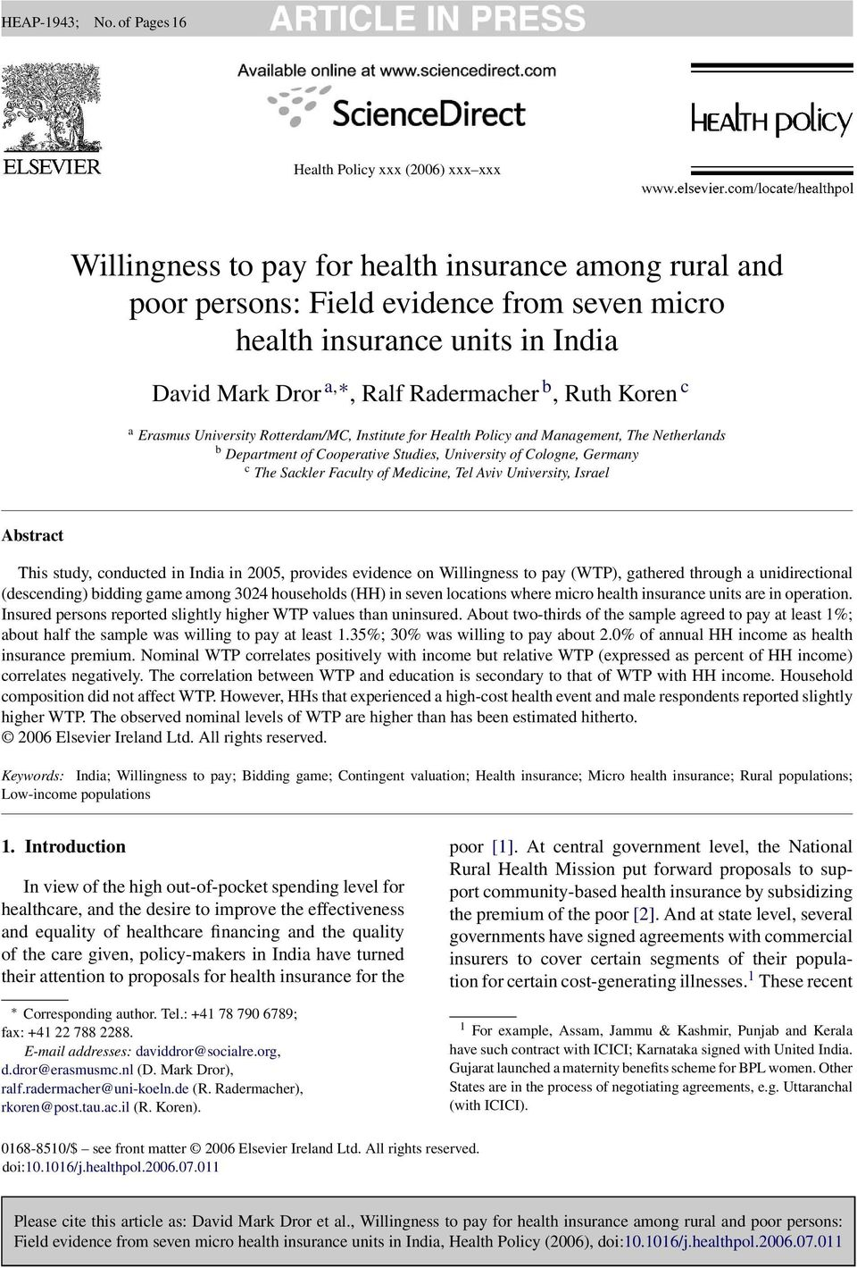 Sackler Faculty of Medicine, Tel Aviv University, Israel Abstract This study, conducted in India in 2005, provides evidence on Willingness to pay (WTP), gathered through a unidirectional (descending)