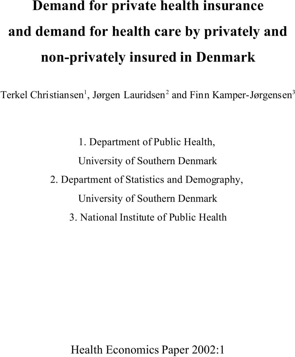 Department of Public Health, University of Southern Denmark 2.