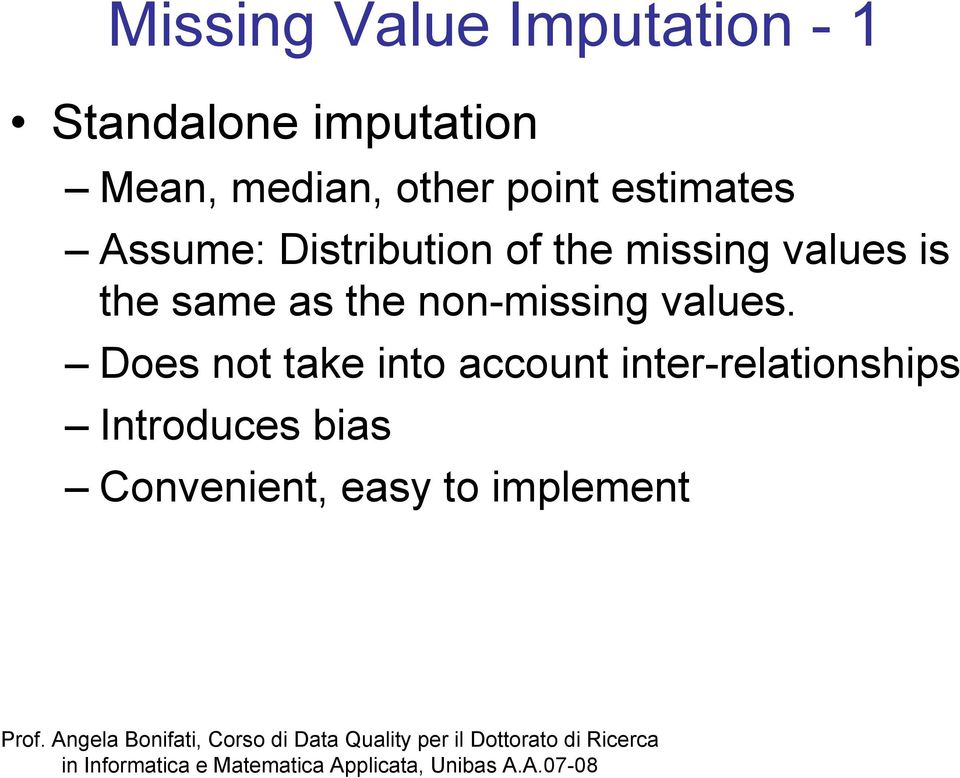 is the same as the non-missing values.