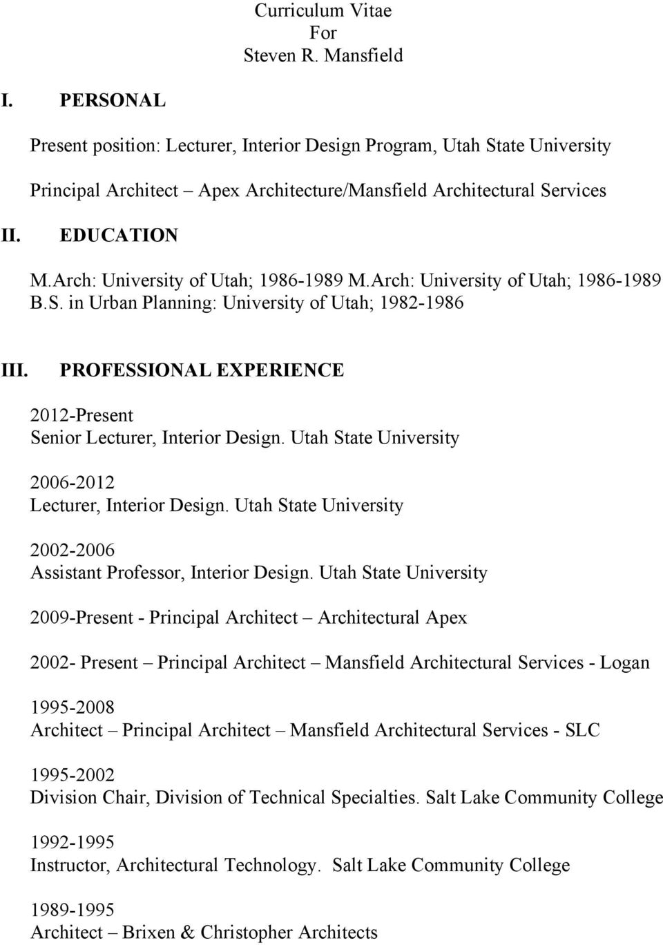 curriculum vitae for steven r mansfield present position lecturer