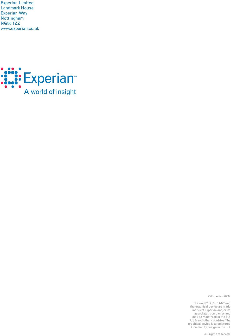 The word EXPERIAN and the graphical device are trade marks of Experian and/or its