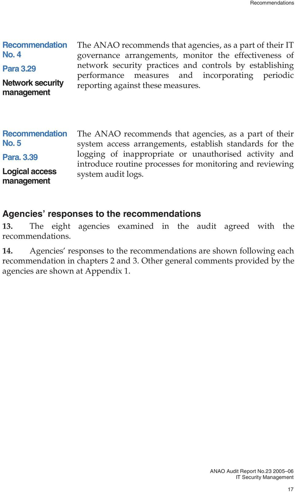 performance measures and incorporating periodic reporting against these measures. Recommendation No. 5 Para. 3.
