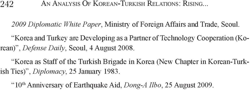 Korea and Turkey are Developing as a Partner of Technology Cooperation (Korean), Defense Daily, Seoul, 4