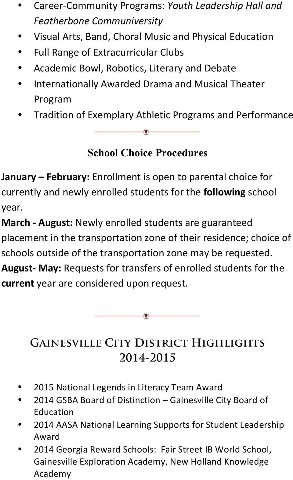 parental choice for currently and newly enrolled students for the following school year.