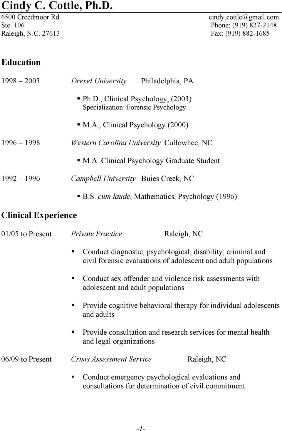 udent 1992 1996 Campbell University Buies Creek, NC Clinical Experience B.S.