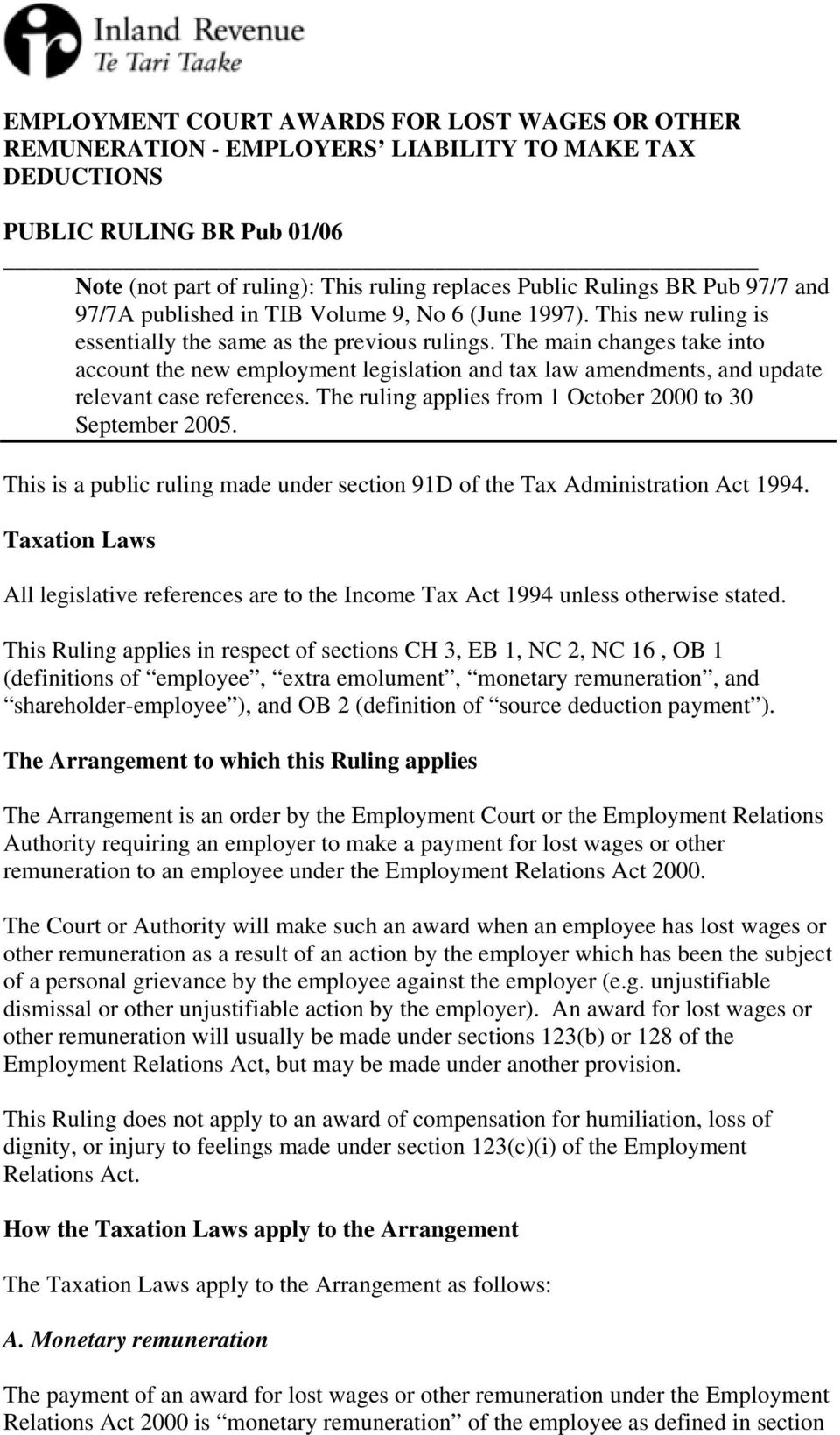 The main changes take into account the new employment legislation and tax law amendments, and update relevant case references. The ruling applies from 1 October 2000 to 30 September 2005.