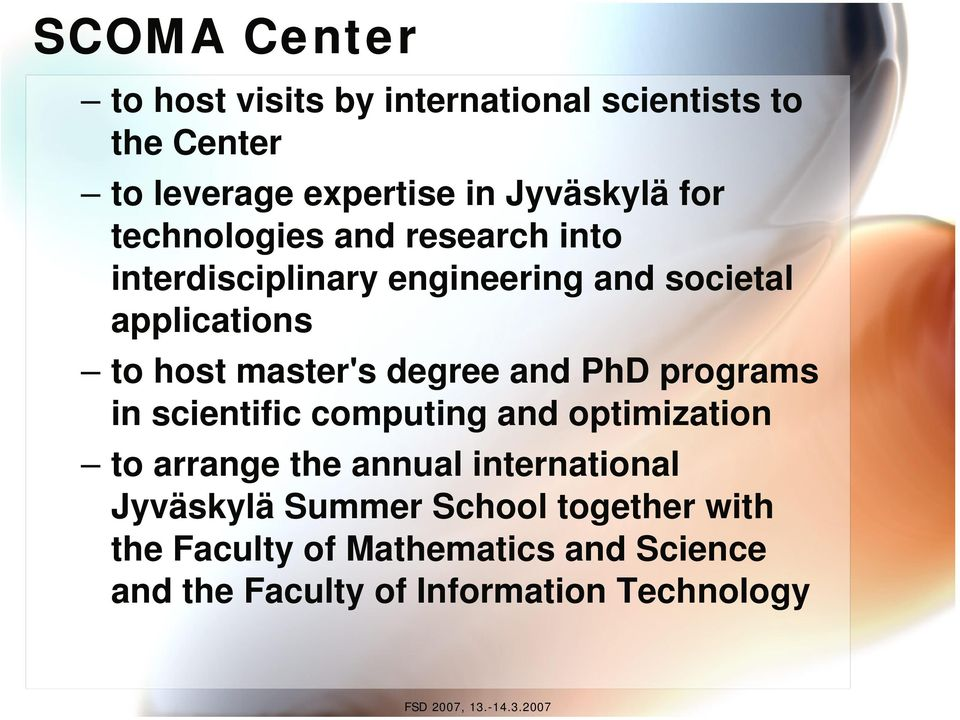 degree and PhD programs in scientific computing and optimization to arrange the annual international