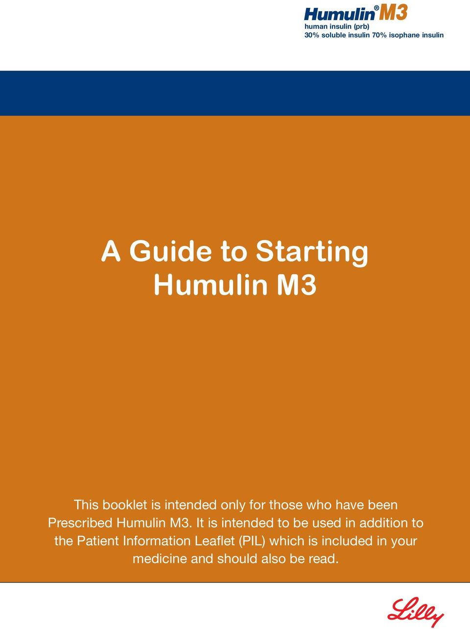 Prescribed Humulin M3.