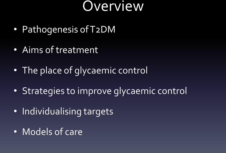 control Strategies to improve glycaemic