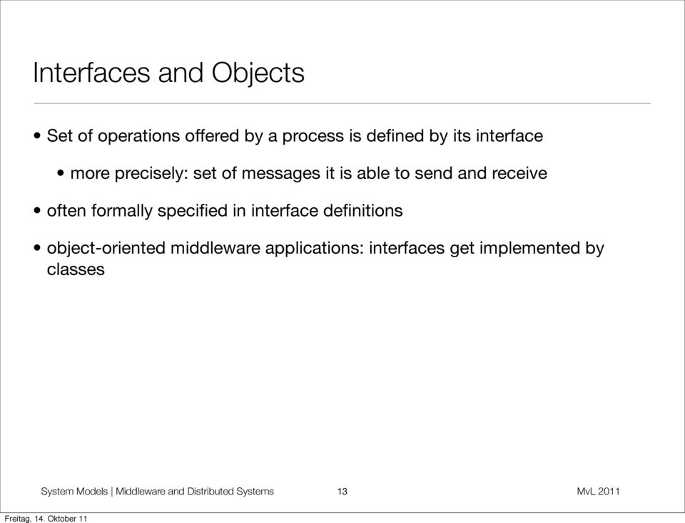 specified in interface definitions object-oriented middleware applications: