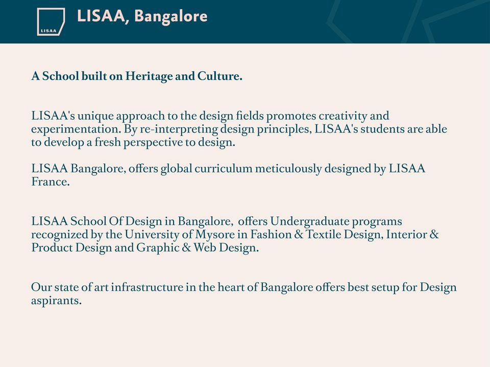 LISAA Bangalore, offers global curriculum meticulously designed by LISAA France.
