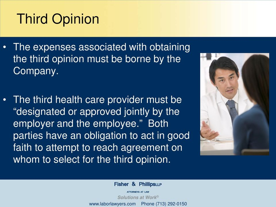 The third health care provider must be designated or approved jointly by the