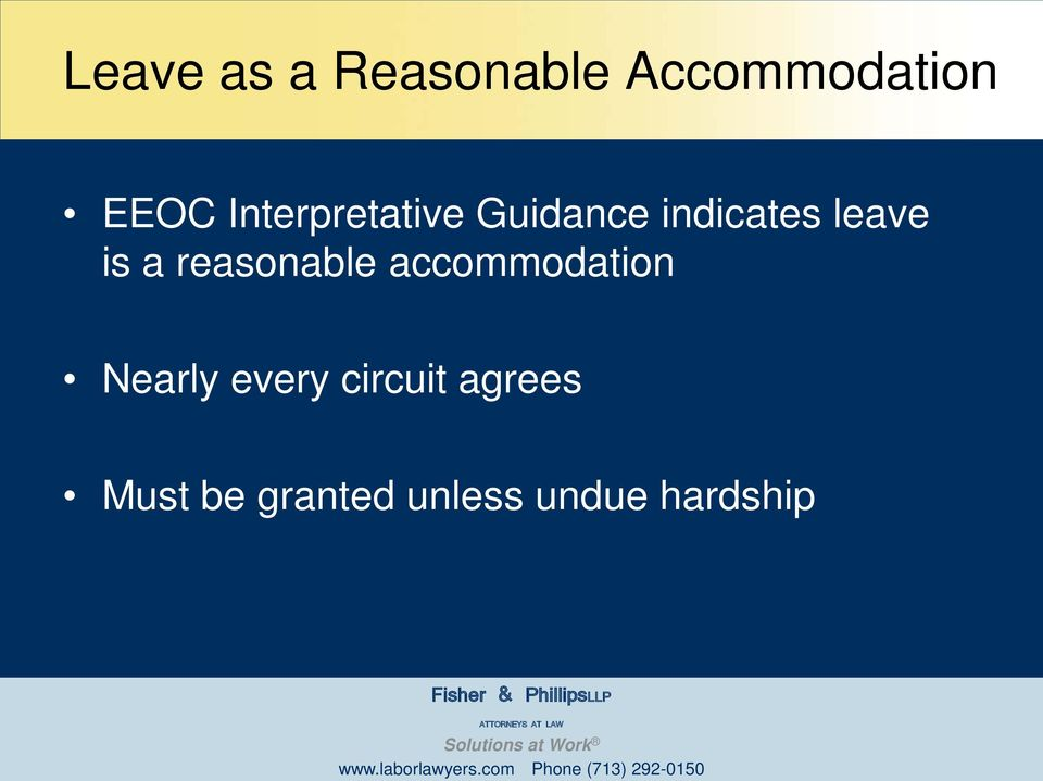 a reasonable accommodation Nearly every