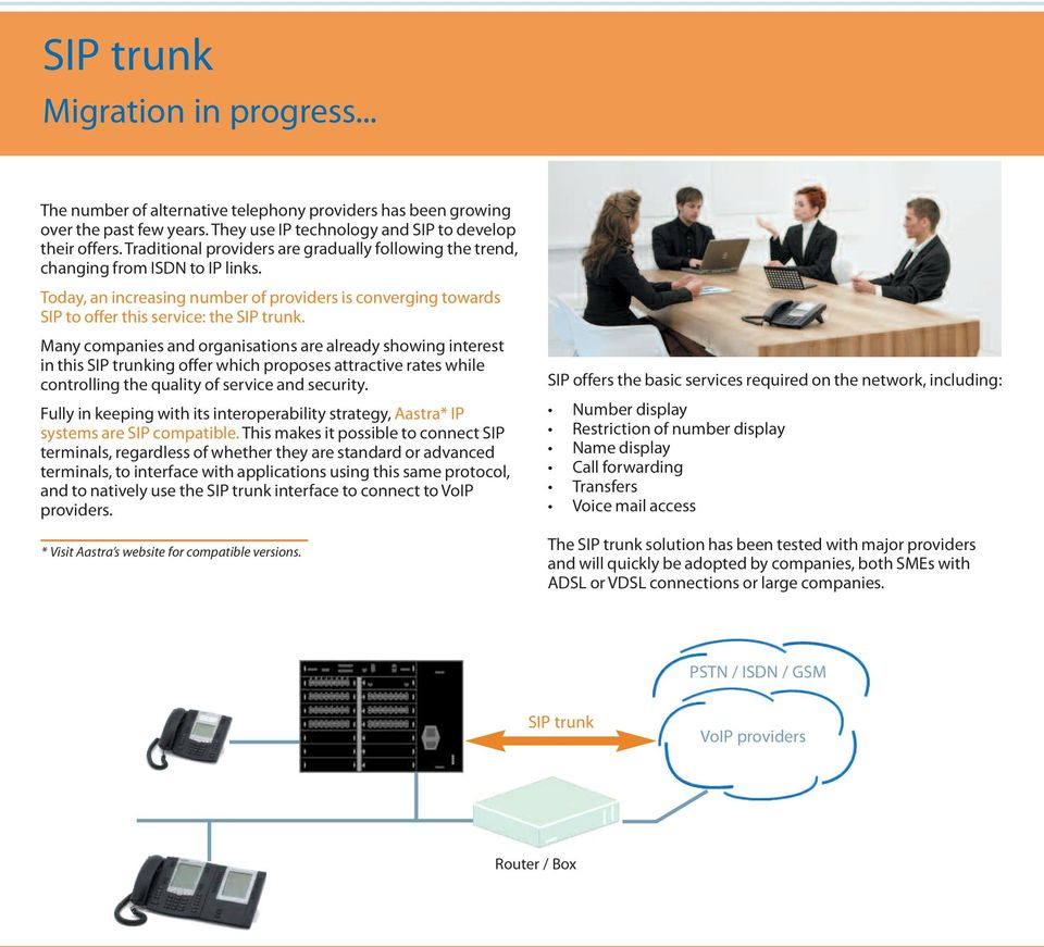 Many companies and organisations are already showing interest in this SIP trunking offer which proposes attractive rates while controlling the quality of service and security.