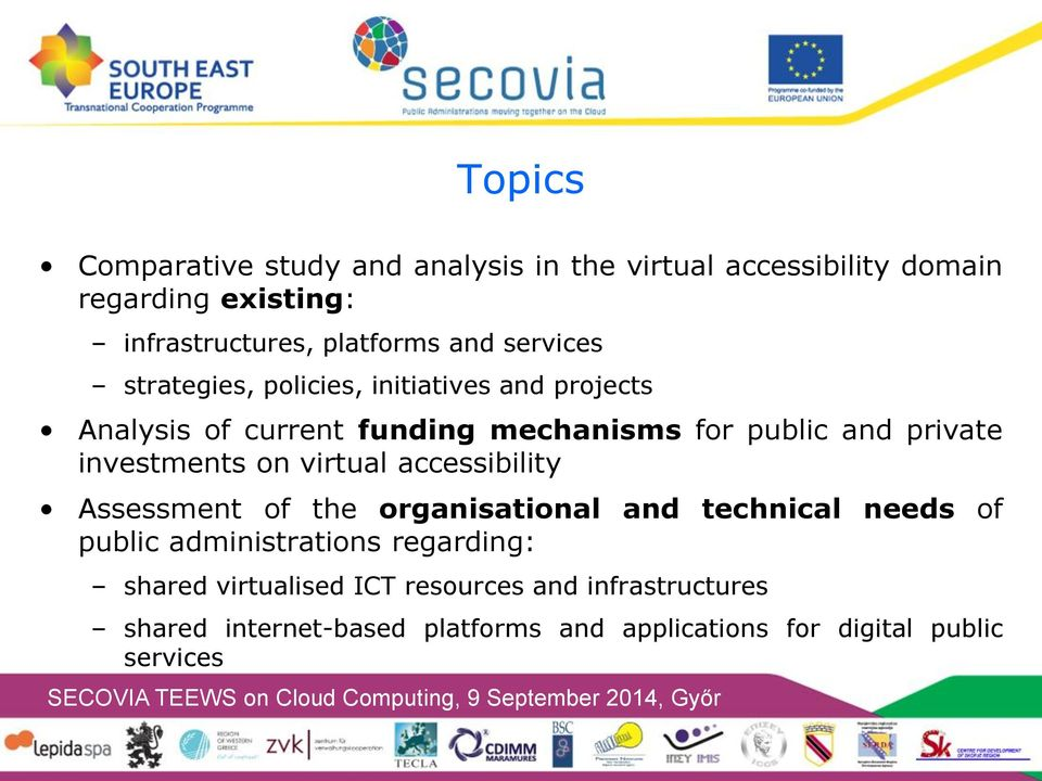 investments on virtual accessibility Assessment of the organisational and technical needs of public administrations
