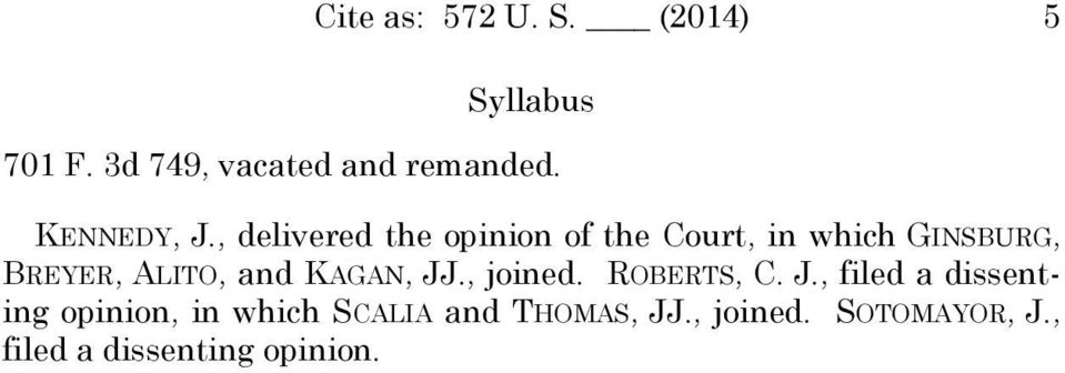, delivered the opinion of the Court, in which GINSBURG, BREYER, ALITO, and