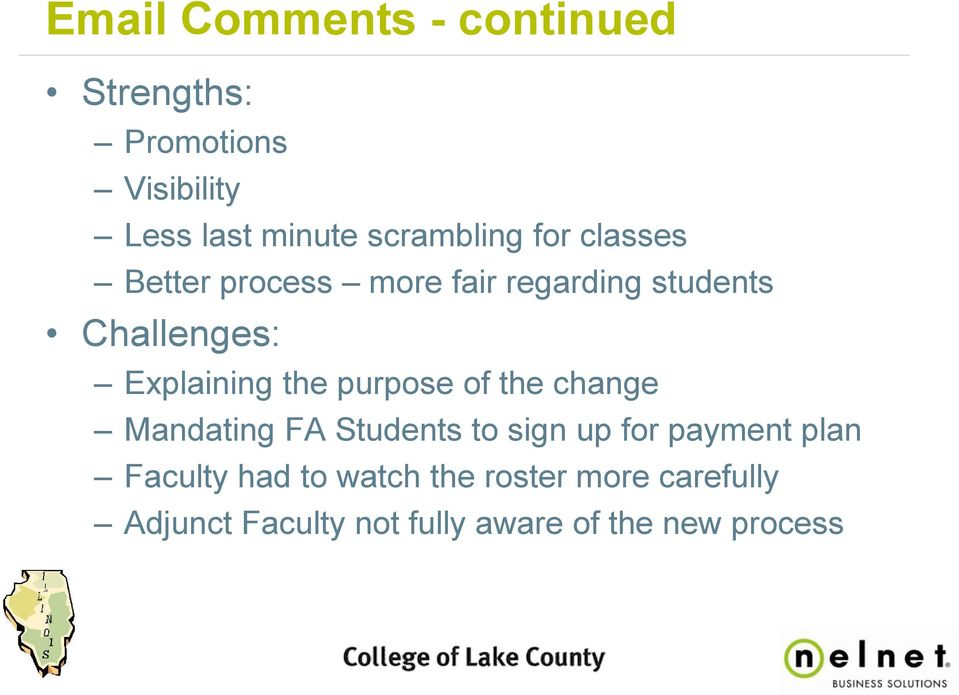 Explaining the purpose of the change Mandating FA Students to sign up for payment