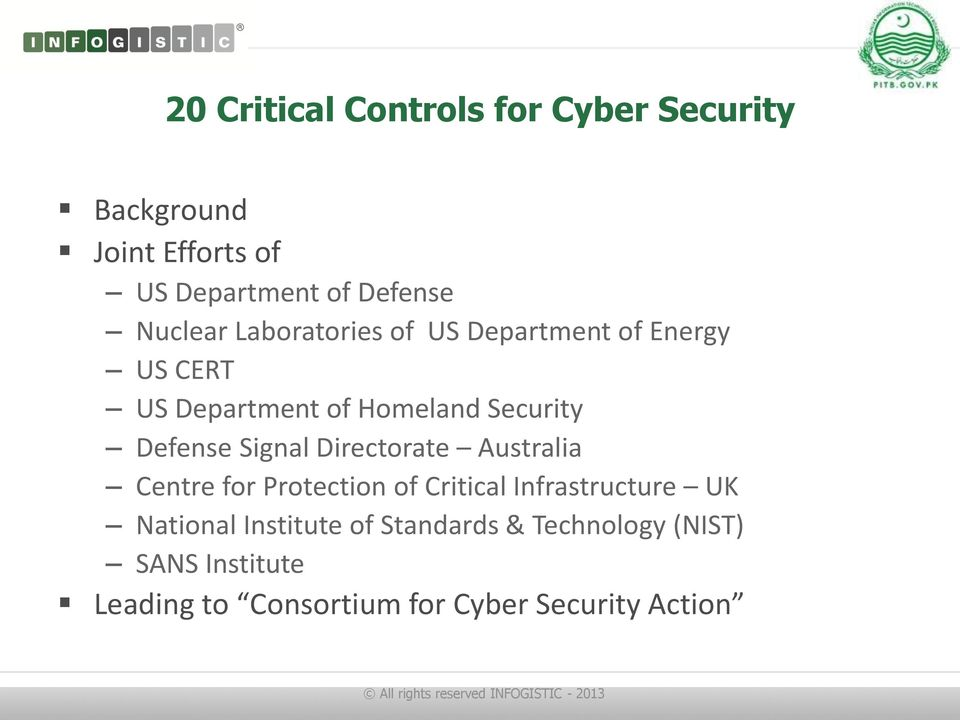 Defense Signal Directorate Australia Centre for Protection of Critical Infrastructure UK