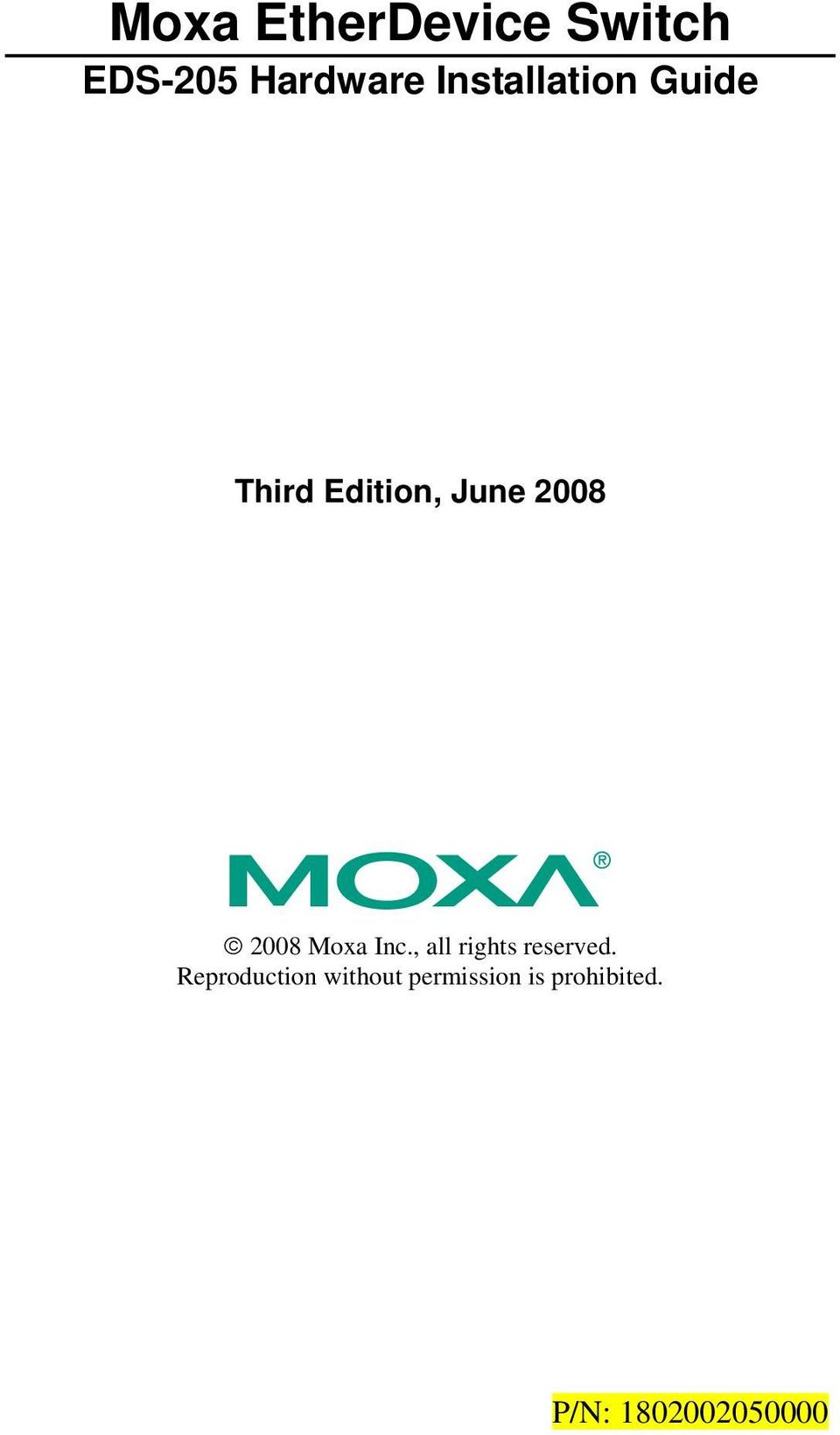 2008 Moxa Inc., all rights reserved.
