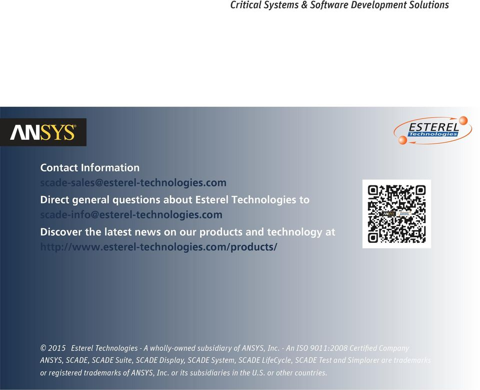 com Discover the latest news on our products and technology at http://www.esterel-technologies.