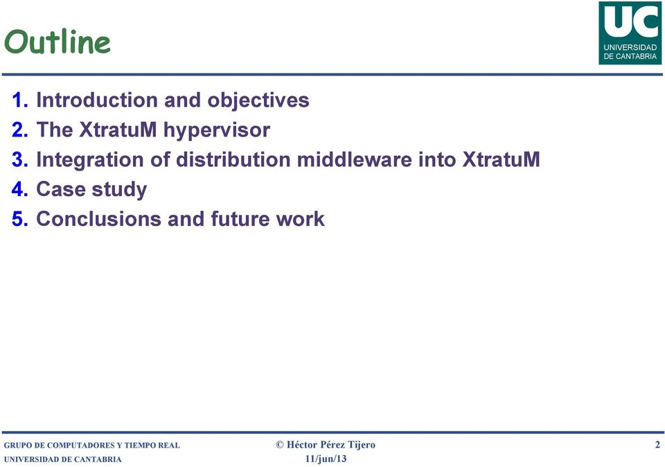 Integration of distribution middleware into XtratuM 4.