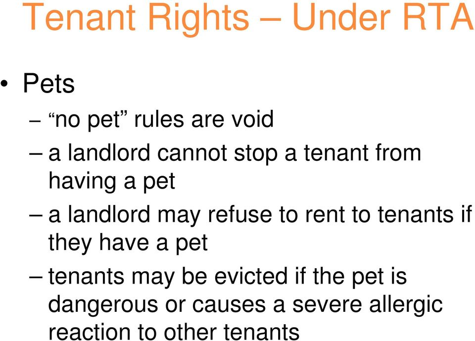 rent to tenants if they have a pet tenants may be evicted if the
