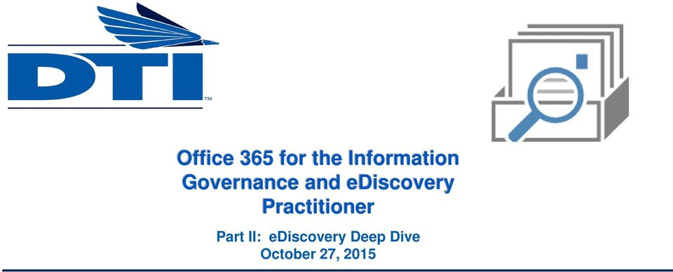 ediscovery Practitioner Part