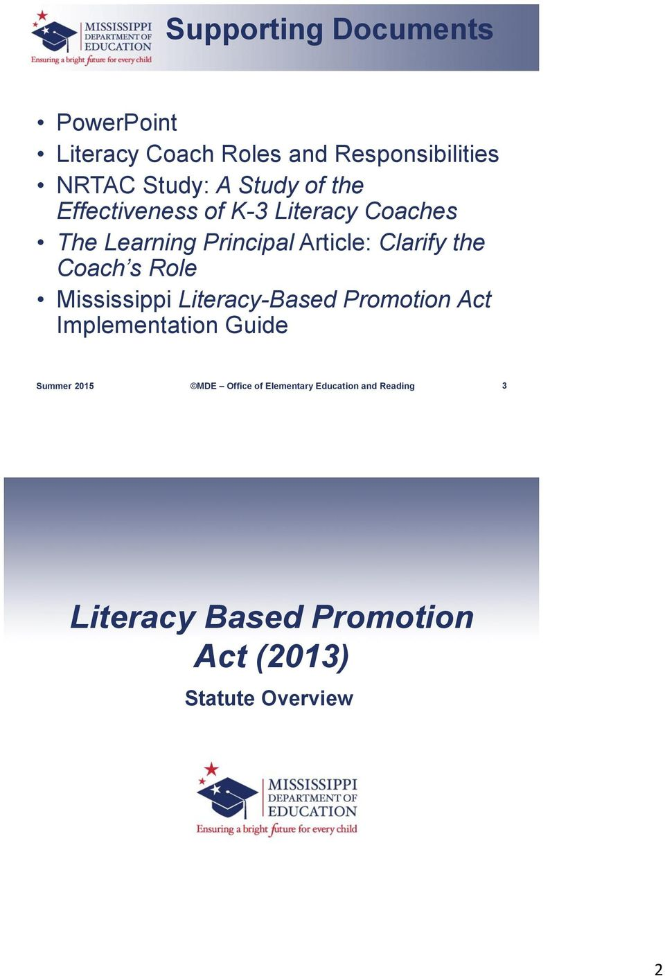 Principal Article: Clarify the Coach s Role Mississippi Literacy-Based