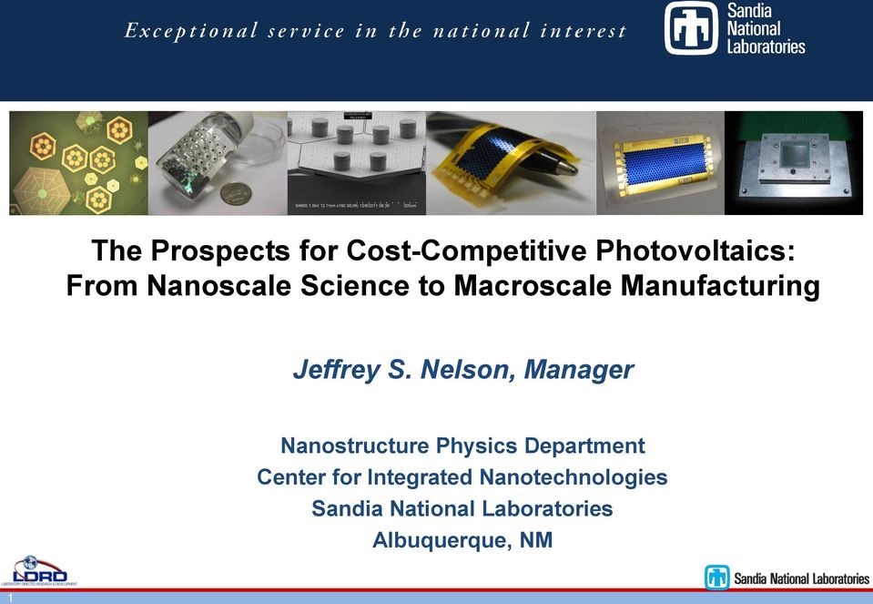 Nelson, Manager Nanostructure Physics Department Center for