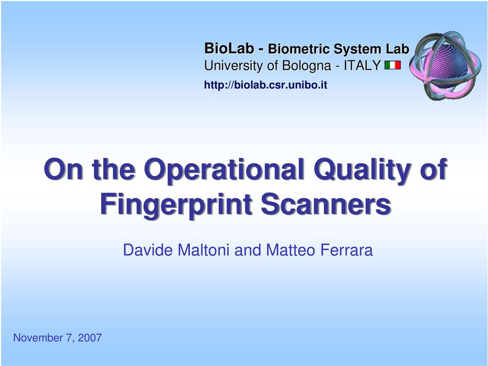 it On the Operational Quality of Fingerprint