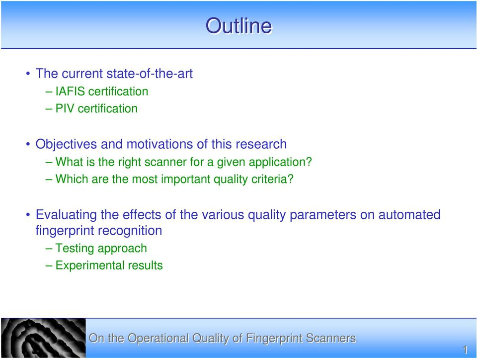 Which are the most important quality criteria?