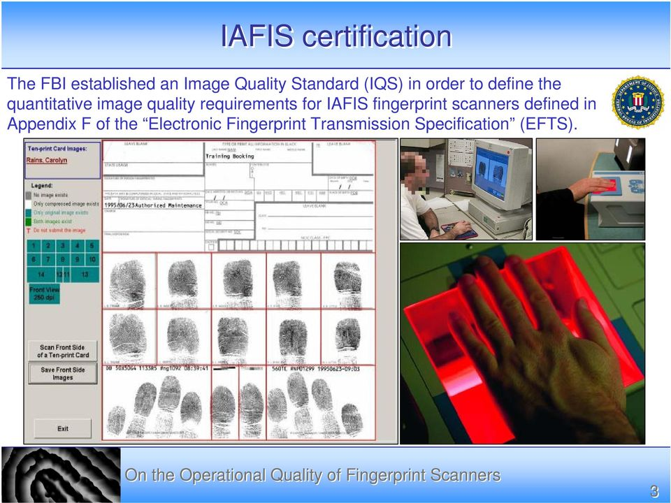 quality requirements for IAFIS fingerprint scanners defined in