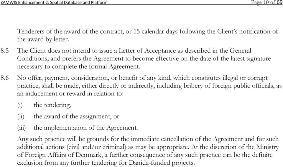 complete the formal Agreement. 8.