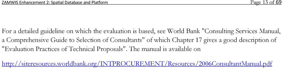 "Consultants"" of which Chapter 17 gives a good description of ""Evaluation Practices of Technical Proposals""."